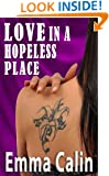 Love in a Hopeless Place (The Love in a Hopeless Place Collection Book 5)