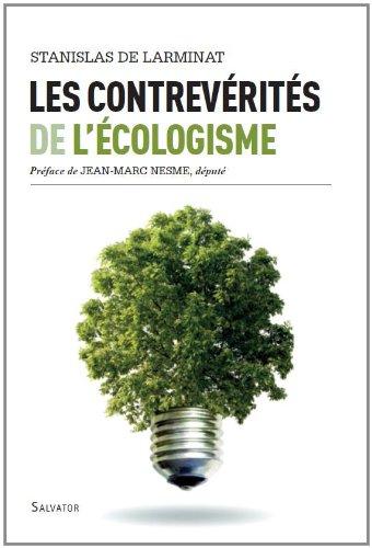 Les contre-vérités de l'écologisme