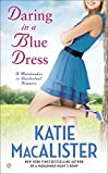 img - for Daring In a Blue Dress: A Matchmaker In Wonderland Romance book / textbook / text book