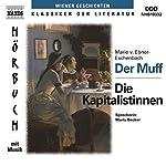 Der Muff - Die Kapitalistinnen | Marie von Ebner-Eschenbach