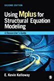 Using Mplus for Structural Equation Modeling: A Researchers Guide