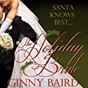 The Holiday Bride (       UNABRIDGED) by Ginny Baird Narrated by Susan Soriano