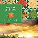 Beyond the Storm Audiobook by Carolyn Zane Narrated by Stephanie Willis