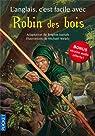 L'anglais c'est facile avec Robin des bois par Juanals