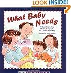 What Baby Needs (Sears Children's Lib...