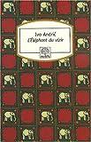 l'éléphant du vizir (2268065324) by Ivo Andric