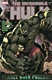 img - for Hulk: Planet Hulk Prelude (Incredible Hulk) book / textbook / text book