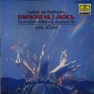 Beethoven: Symphony 3 / Fidelio / Leonore 3