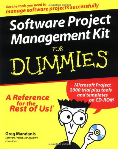 Software Project Management Kit For Dummies (For Dummies (Computers))