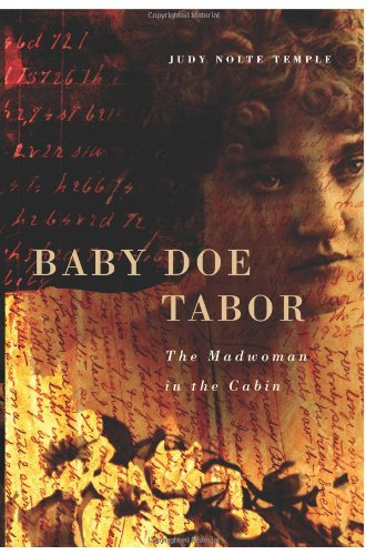 Baby Doe Tabor: The Madwoman In The Cabin front-317854