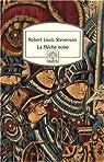 La Flèche noire par Robert Louis Stevenson