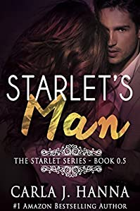 Starlet's Man: A Young Hollywood Love Story by Carla J. Hanna ebook deal