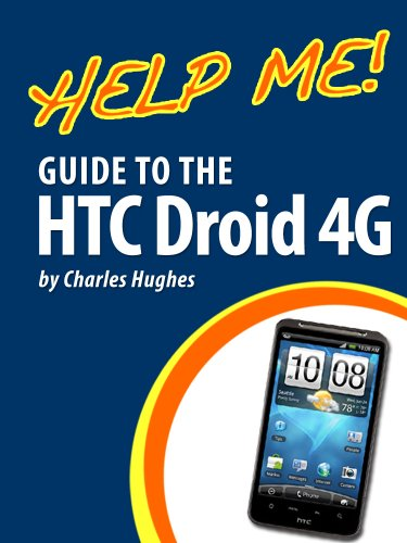 help-me-guide-to-the-htc-droid-4g-step-by-step-user-guide-for-htc-inspire-thunderbolt-and-evo-englis
