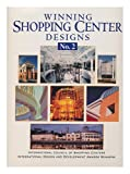 Winning Shopping Center Designs, No. 2