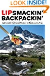 Lipsmackin' Backpackin': Lightweight,...