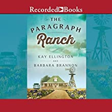 The Paragraph Ranch Audiobook by Kay Ellington, Barbara Brannon Narrated by Loretta Rawlins