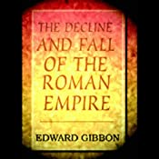 The Decline and Fall of the Roman Empire | [Edward Gibbon]