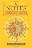 Notes for a Young Prince