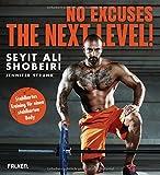 No Excuses. The next Level!