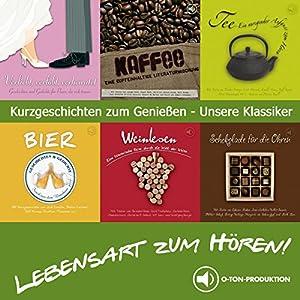 Lebensart zum Hören - Die Klassiker Hörbuch