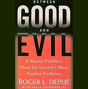 Between Good and Evil Audiobook