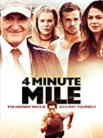 4 Minute Mile (Watch Now Before It's in Theaters)