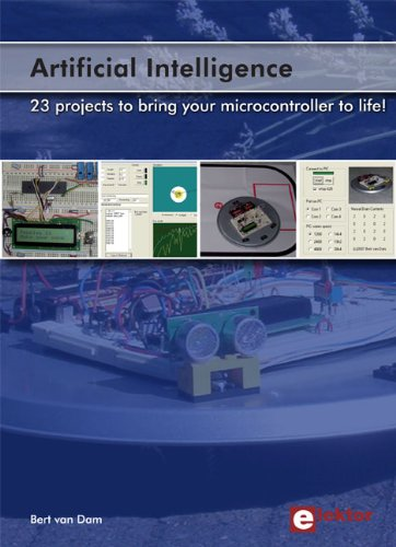 ARTIFICIAL INTELLIGENCE : 23 PROJECTS TO BRING YOUR MICROCONTROLLER TO LIFE / INTELLIGENCE ARTIFICI.