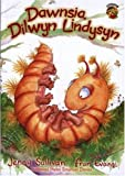 img - for Dawnsia, Dilwyn Lindysyn (Cyfres Llyffantod) (Welsh Edition) book / textbook / text book