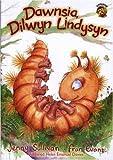 Dawnsia, Dilwyn Lindysyn (Cyfres Llyffantod) (Welsh Edition)