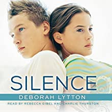 Silence Audiobook by Deborah Lytton Narrated by Rebecca Gibel, Charlie Thurston