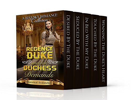 erotica-regency-erotica-regency-duke-and-his-duchess-demands-a-regency-romance-collection