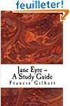 Jane Eyre -- A Study Guide