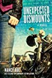 img - for Unexpected Dismounts: A Novel (The Reluctant Prophet Series) book / textbook / text book