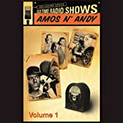 Old Time Radio Shows: Amos N' Andy, Volume 1 | [Freeman Gosden, Charles Correll]