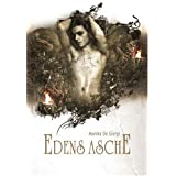 "Edens Asche: part onevon ""Monika De Giorgi"""