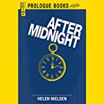 After Midnight (       UNABRIDGED) by Helen Nielsen Narrated by Christian Rummel