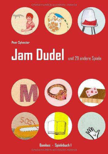 Jam Dudel: und 29 andere Spiele