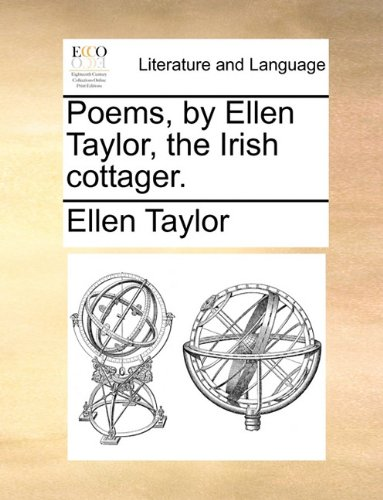 Poems, by Ellen Taylor, the Irish cottager.