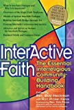 InterActive Faith: The Essential Interreligious Community-Building Handbook [Paperback] [2010] (Author) Bud Heckman, Rori Picker Neiss