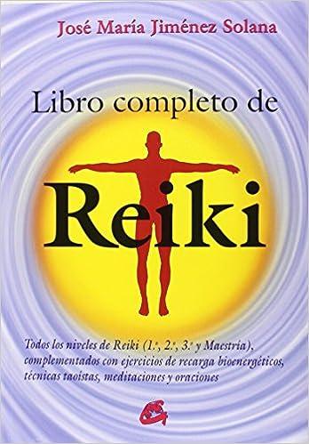 Libro completo de Reiki, de José María Jiménez Solana