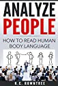 Analyze People: How To Read Human Body Language