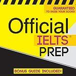 Official IELTS Prep |  Official Test Prep Content Team