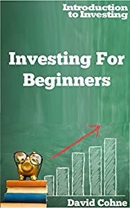 Investing For Beginners (Introduction to Investing)