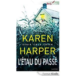 Série: Cold Creek ( tome 1: L'étau du passé) de Karen Harper