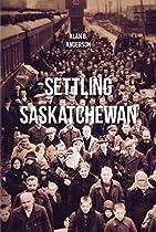 Settling Saskatchewan (CPS)