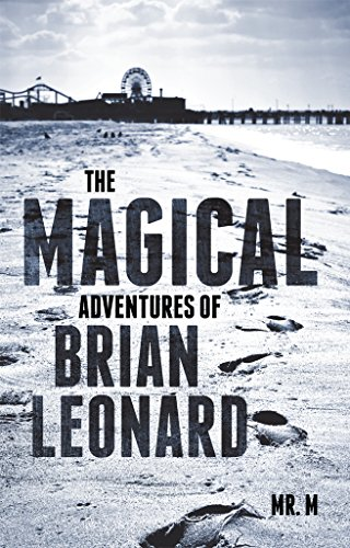 The Magical Adventures Of Brian Leonard by Mr. M ebook deal