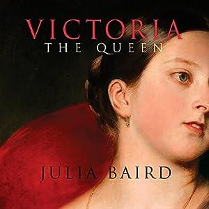 Victoria: The Queen Audiobook