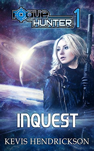 E-book - Rogue Hunter: Inquest by Kevis Hendrickson
