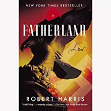 Fatherland Audiobook by Robert Harris Narrated by Michael Jayston