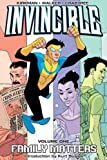 Image of Invincible (Book 1): Family Matters  (v. 1)